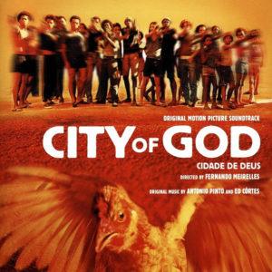 Antonio Pinto & Ed Cortes - City Of God (Original Motion Picture Soundtrack)