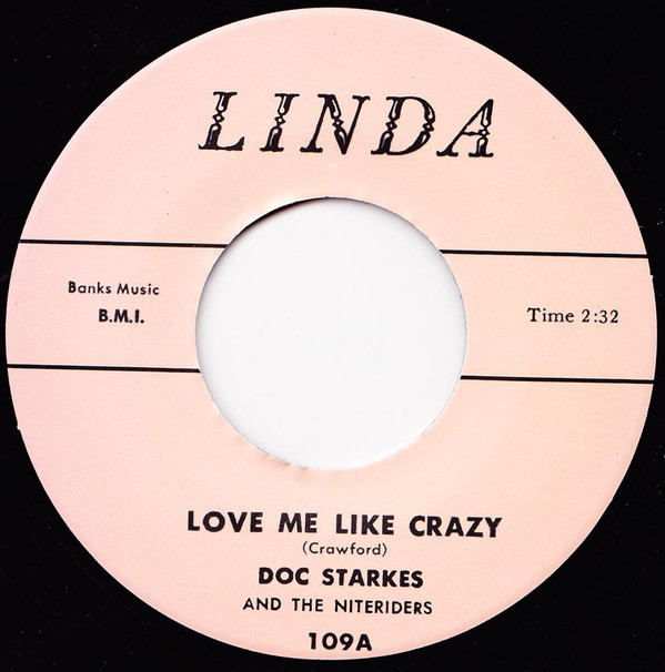 Doc Starkes - Love Me Like Crazy / Rockin' To School