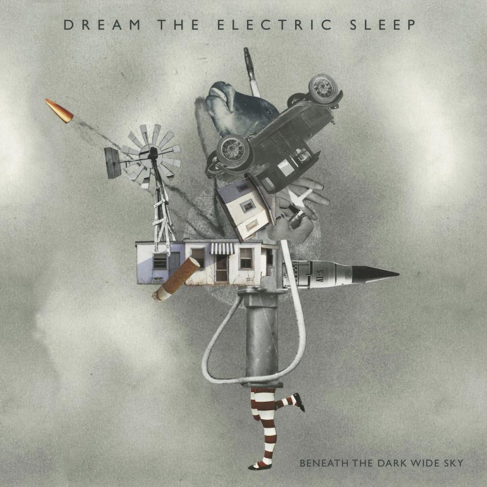 Dream The Electric Sleep - Beneath The Dark Wide Sky