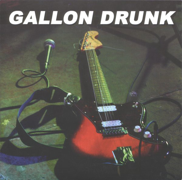 Gallon Drunk - Bad Servant / Down At The Harbour
