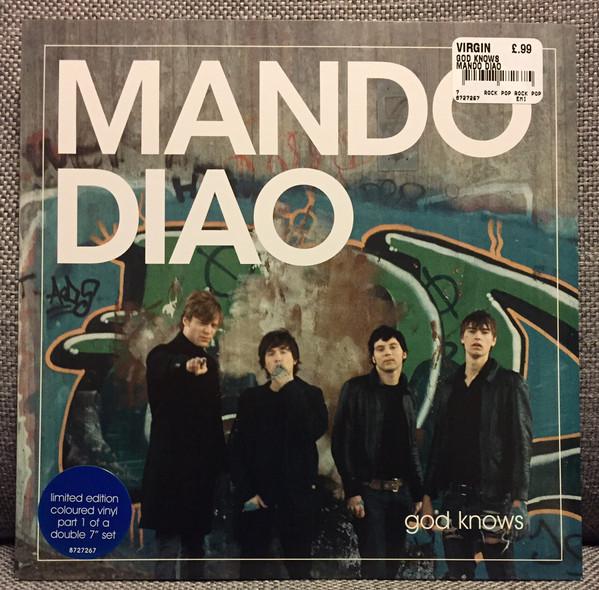Mando Diao - God Knows