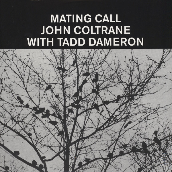 Tadd Dameron With John Coltrane - Mating Call